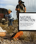 Natural Attraction: Nature Tourism Success Stories by Mary O. Parker
